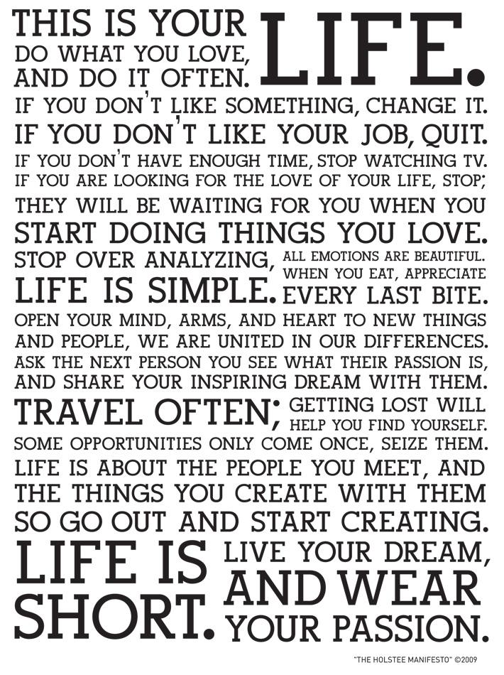 La vida es corta. Vive tu sueño y vístete de tu pasión
